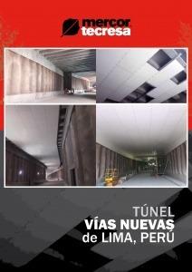 mercor tecresa® ha realizado la protección pasiva contra incendios del Túnel de Vía Nuevas de Lima, Perú